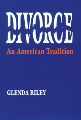 Divorce: An American Tradition 9780803289697