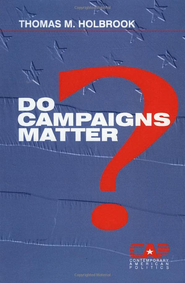 Do Campaigns Matter? 9780803973459