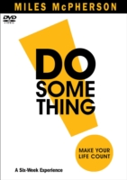 Do Something! DVD: Make Your Life Count 9780801030659