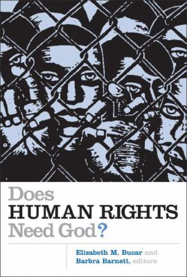 Does Human Rights Need God? 9780802829054