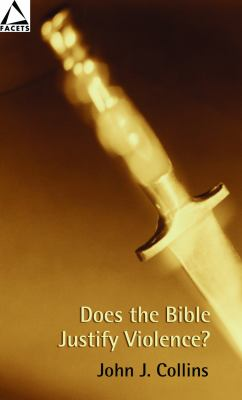 Does the Bible Justify Violence? 9780800636890