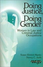 Doing Justice, Doing Gender: Women in Law and Criminal Justice Occupations 3268223