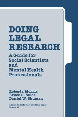 Doing Legal Research: A Guide for Social Scientists and Mental Health Professionals 9780803934290