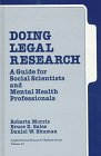 Doing Legal Research: A Guide for Social Scientists and Mental Health Professionals 9780803934283