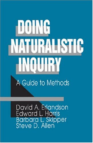 Doing Naturalistic Inquiry: A Guide to Methods 9780803949386