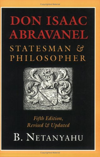 Don Isaac Abravanel: Statesman and Philosopher 9780801484858