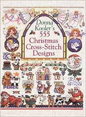 Donna Kooler's 555 Christmas Cross-Stitch Designs 9780806922638
