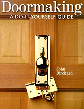 Doormaking: A Do-It-Yourself Guide 9780806948409