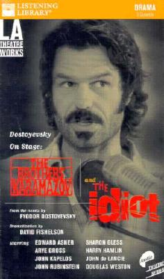 Dostoyevsky on Stage: The Brothers Karamazov and the Idiot 9780807235652