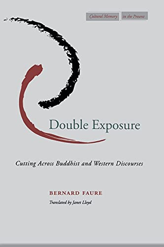Double Exposure: Cutting Across Buddhist and Western Discourses