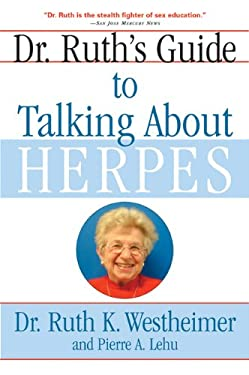 Dr. Ruth's Guide to Talking about Herpes 9780802141200
