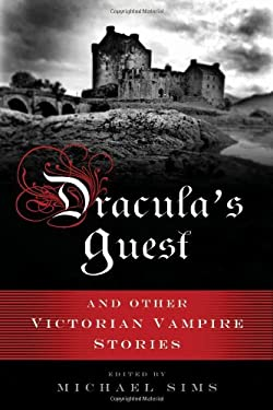 Dracula's Guest: A Connoisseur's Collection of Victorian Vampire Stories 9780802719713