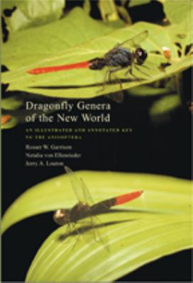 Dragonfly Genera of the New World: An Illustrated and Annotated Key to the Anisoptera 9780801884467