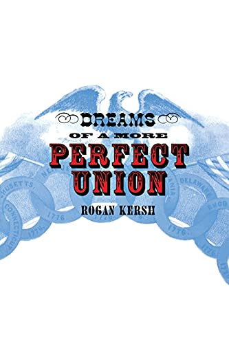 Dreams of a More Perfect Union 9780801489808