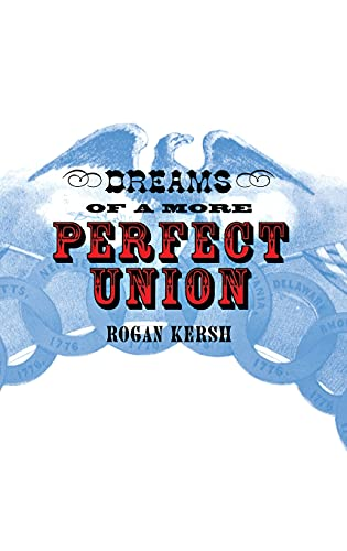 Dreams of a More Perfect Union 9780801438127