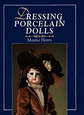 Dressing Porcelain Dolls 9780801988707