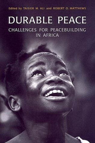Durable Peace: Challenges for Peacebuilding in Africa 9780802084637