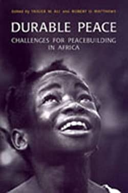 Durable Peace: Challenges for Peacebuilding in Africa 9780802036148