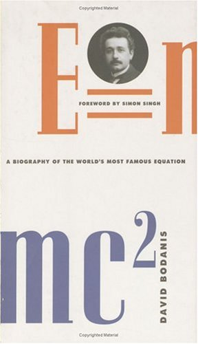 E=mc2: A Biography of the World's Most Famous Equation 9780802714633