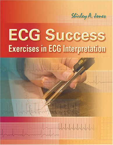ECG Success! Exercises in ECG Interpretation 9780803615779