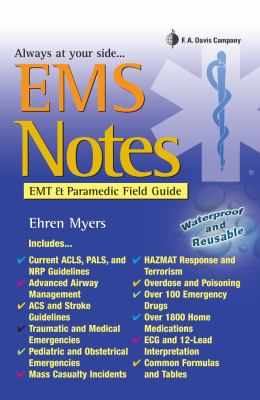 EMS Notes: EMT & Paramedic Field Guide 9780803620384