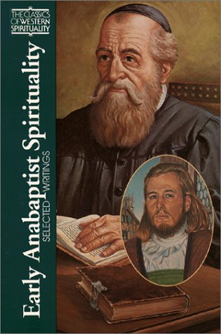 Early Anabaptist Spirituality: Selected Writings 9780809104666