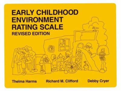 Early Childhood Environment Rating Scale