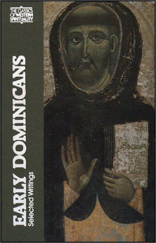 Early Dominicans: Selected Writings 9780809124145