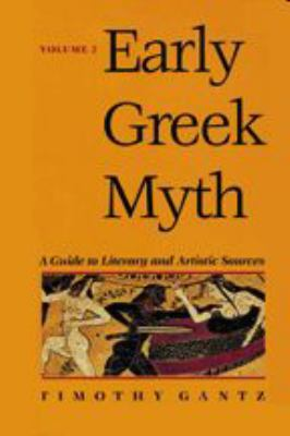 Early Greek Myth: A Guide to Literary and Artistic Sources Volume 2