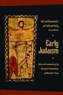 Early Judaism : Text and Documents on Faith and Piety