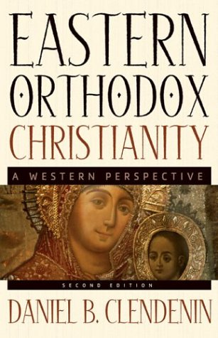 Eastern Orthodox Christianity: A Western Perspective 9780801026522