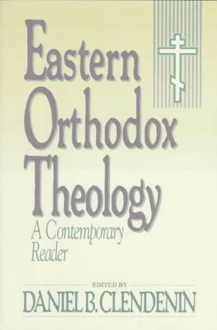 Eastern Orthodox Theology: A Contemporary Reader 9780801025891