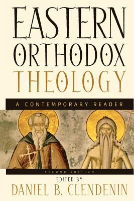 Eastern Orthodox Theology: A Contemporary Reader 9780801026515