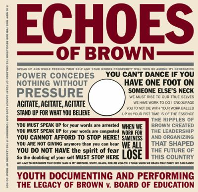Echoes of Brown: Youth Documenting and Performing the Legacy of Brown v. Board of Education [With DVD] 9780807745168
