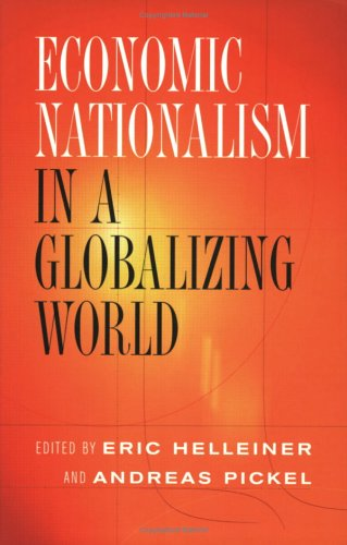Economic Nationalism in a Globalizing World 9780801489662