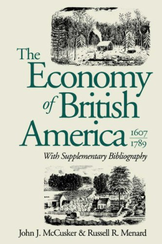 Economy of British America, 1607-1789 9780807843512