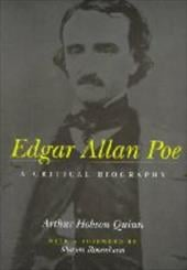 Edgar Allan Poe: A Critical Biography 3223593