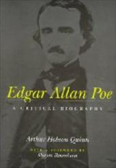 Edgar Allan Poe: A Critical Biography 3223593