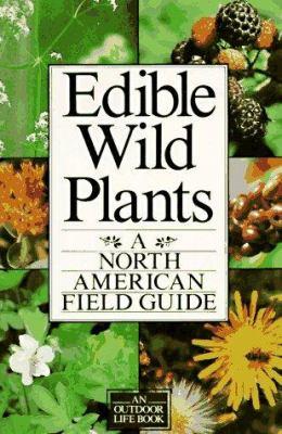 Edible Wild Plants: A North American Field Guide 9780806974880