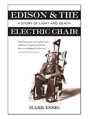 Edison & the Electric Chair: A Story of Light and Death 9780802777102