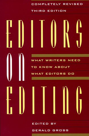 Editors on Editing: What Writers Need to Know about What Editors Do 9780802132635