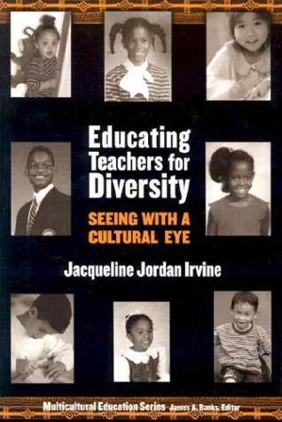 Educating Teachers for Diversity: Seeing with a Cultural Eye 9780807743577