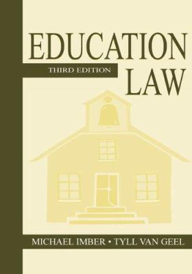 Education Law: Third Edition 9780805846539