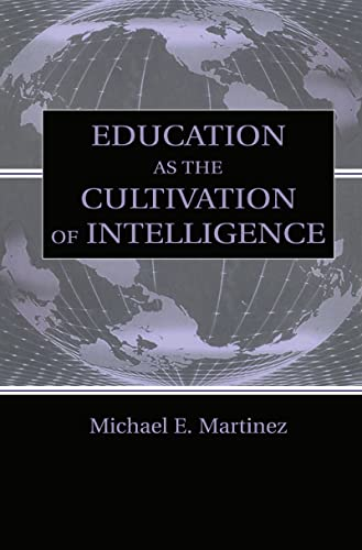 Education as the Cultivation of Intelligence 9780805832518