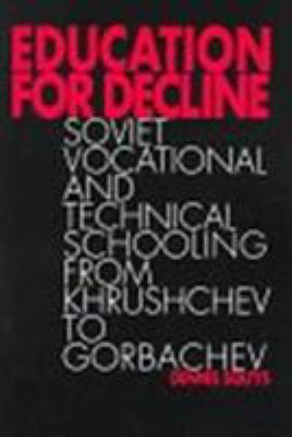 Education for Decline -OS 9780802080349