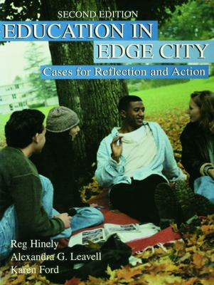 Education in Edge City: Cases for Reflection and Action 9780805828528