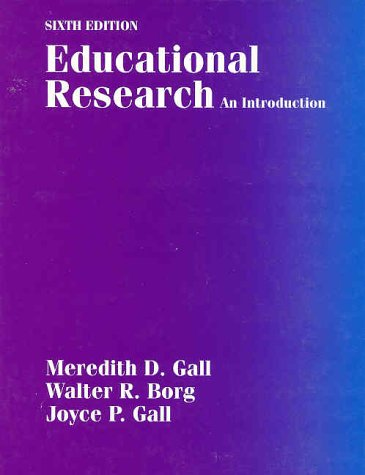 Educational Research: An Introduction 9780801309809