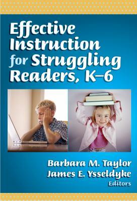 Effective Instruction for Struggling Readers, K-6 9780807748213