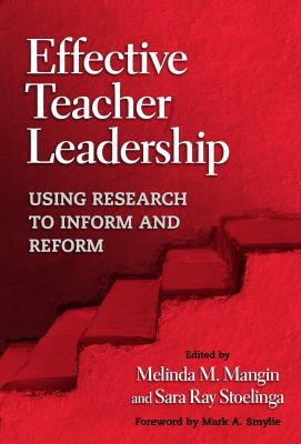 Effective Teacher Leadership: Using Research to Inform and Reform 9780807748404