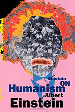 Einstein on Humanism 9780806514369